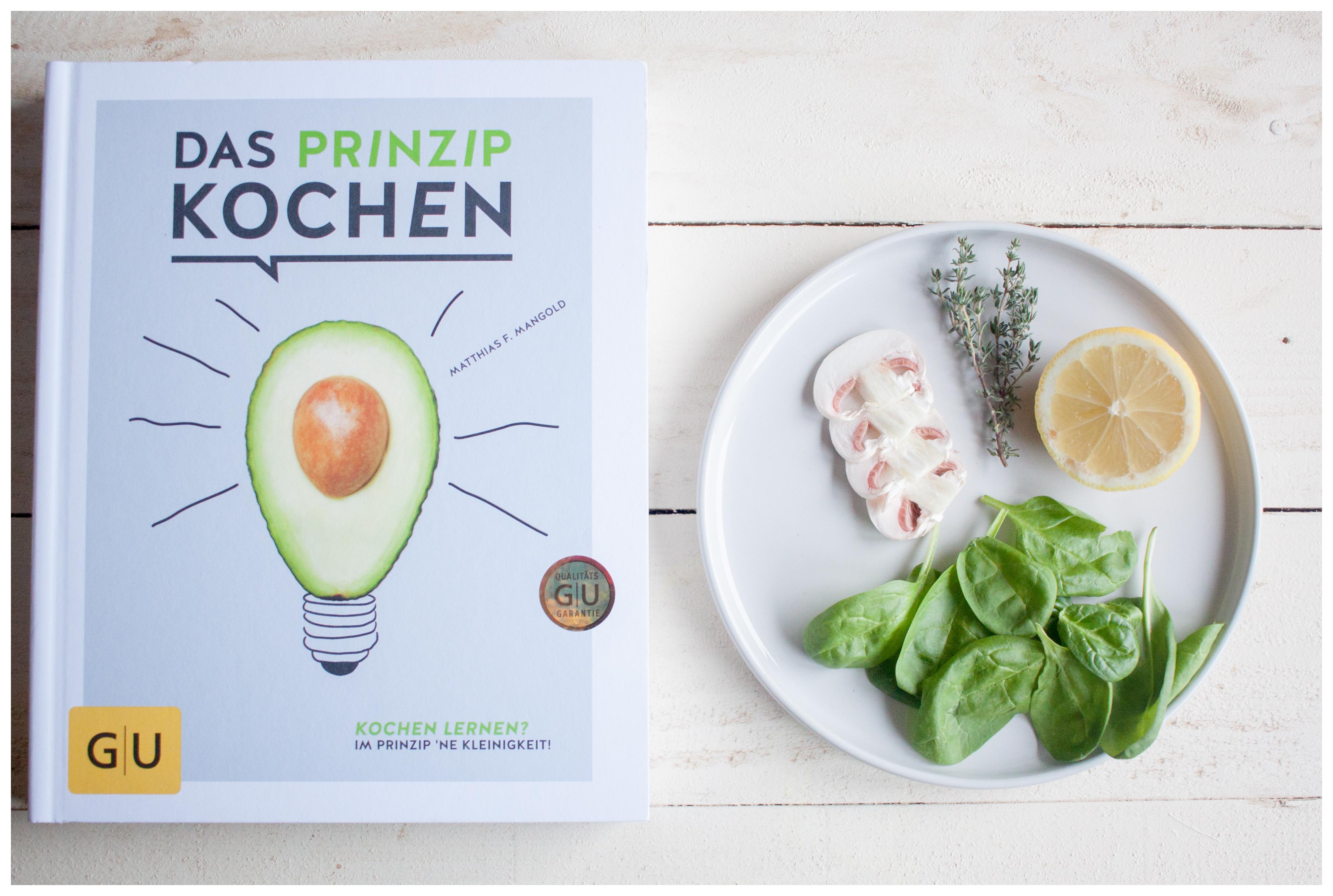 Das Prinzip Kochen - Ein Buch für Koochanfänger und Kochbegeisterte