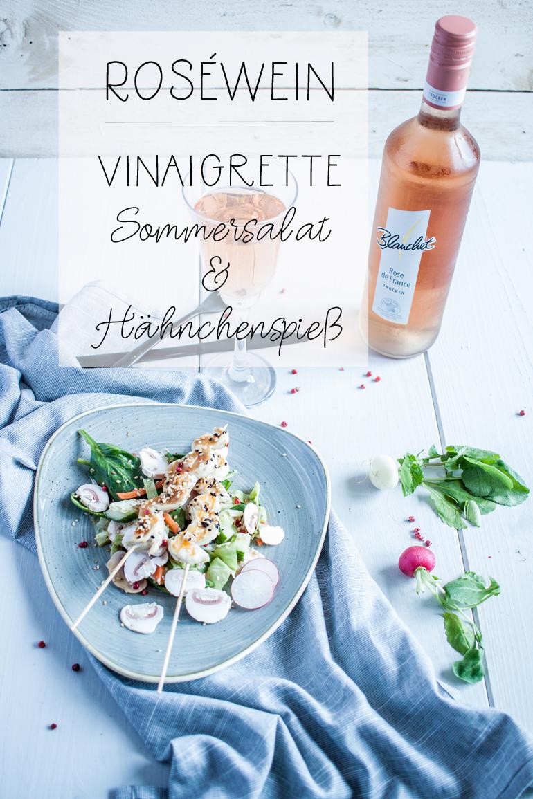 Rosewein Vinaigrette - Sommersalat und Hähnchenspieß